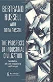 The Prospects of Industrial Civilisation (Bertrand Russell Paperbacks)