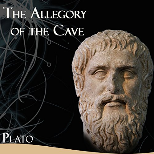 The Allegory of the Cave                   De :                                                                                                                                 Plato                               Lu par :                                                                                                                                 Joesph Kent                      Durée : 1 h et 2 min     Pas de notations     Global 0,0