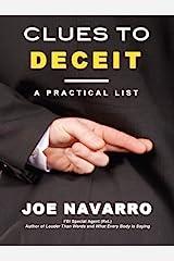 Clues to Deceit: A Practical List Kindle Edition