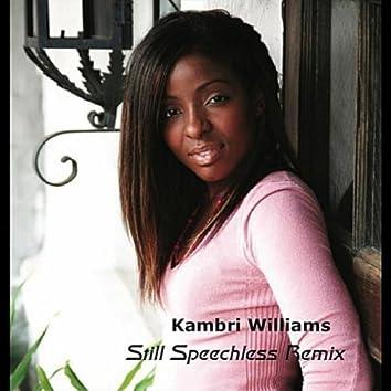 Speechless (Still Speechless Remix)