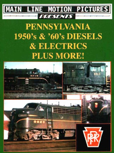 Pennsylvania Railroad Diesels & Electrics in the 1950s & 1960s [DVD] [2004]