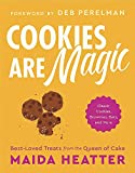Cookies Are Magic: Classic Cookies, Brownies, Bars, and More...