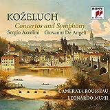 Kozeluch: Concertos & Symphony