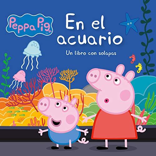 En el acuario (Peppa Pig. Pequeñas manitas): Un libro de ca
