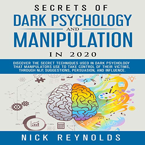 Secrets of Dark Psychology and Manipulation in 2020 cover art