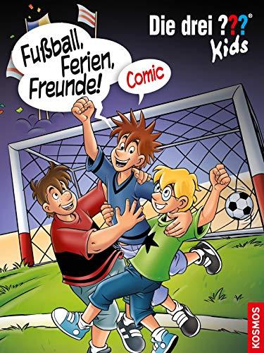 Die drei ??? Kids, Fußball, Ferien, Freunde! (drei Fragezeichen Kids): Comic