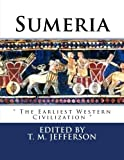 Sumeria: The Earliest Western Civilization
