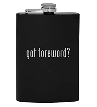 got foreword? - 8oz Hip Drinking Alcohol Flask