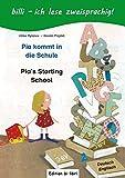 Pia kommt in die Schule / Pia's starting school