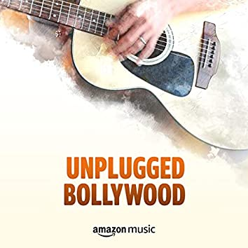 Unplugged Bollywood