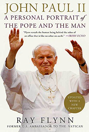 John Paul II: A Personal Portrait of the Pope and the Man (English Edition)