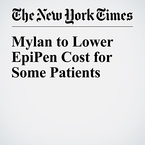 Mylan to Lower EpiPen Cost for Some Patients audiobook cover art