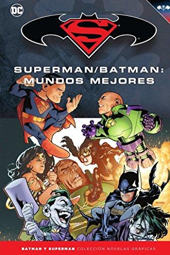 Batman y Superman - Colección Novelas Gráficas núm. 31: Superman/Batman: Mundos mejores