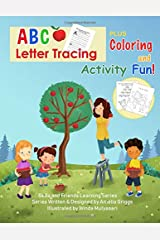 ABC Letter Tracing PLUS Coloring and Activity Fun!: JUMBO Coloring and Activity Book (Bella and Friends Learning Series) Paperback