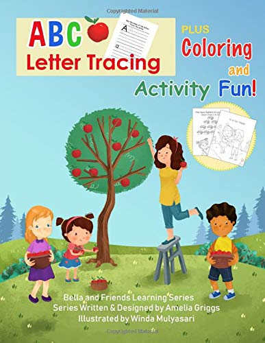 ABC Letter Tracing PLUS Coloring and Activity Fun!: JUMBO Coloring and Activity Book (Bella and Friends Learning Series)