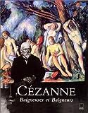 Cézanne. Baigneuses et baigneurs