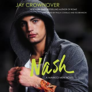 Nash     Marked Men, Book 4              Written by:                                                                                                                                 Jay Crownover                               Narrated by:                                                                                                                                 Paula Costello,                                                                                        Tad Branson                      Length: 10 hrs and 4 mins     1 rating     Overall 1.0