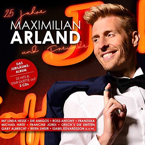25 Jahre Maximilian Arland & Freunde