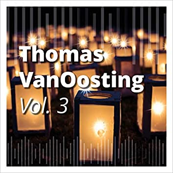 Thomas Vanoosting, Vol. 3