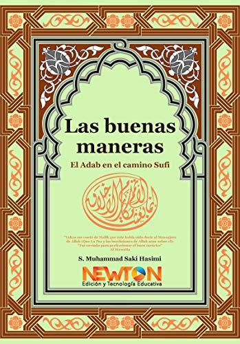 Las Buenas Maneras eBook: S. Muhammad Saki Hasimi: Amazon.es: Tienda Kindle