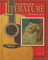Glencoe Literature: The Reader's Choice : Course 2