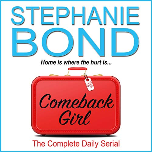 Comeback Girl: The Complete Daily Serial audiobook cover art