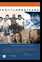The New Americans: Finding Community