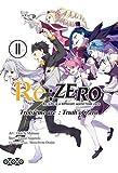 Re:Zero Troisième arc - Truth of Zero, Tome 11 :