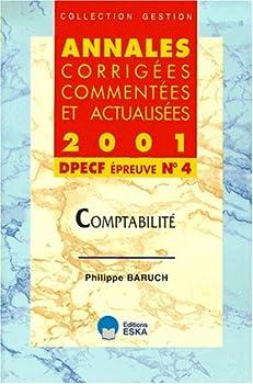 Paperback Comptabilité : DPECF, épreuve numéro 4 [French] Book