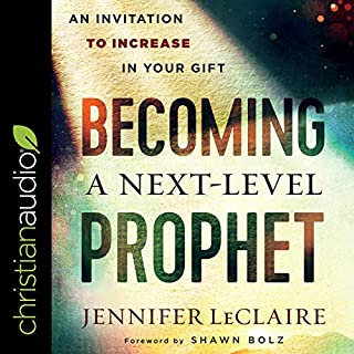 Becoming a Next-Level Prophet audiobook cover art