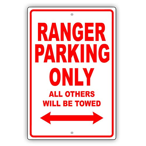 "Ford Ranger Parking Only All Others Will Be Towed Ridiculous Funny Novelty Garage Aluminum 8""x12"" Sign Plate"