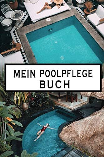 Mein Poolpflege Buch: Checkliste für Wasserchemie und Wartung von Pool, Whirlpool und Spa. Tägliches Poolpflege buch. Poolchemie buch