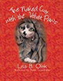 The Naked Cat With The Velvet Paws (English Edition)