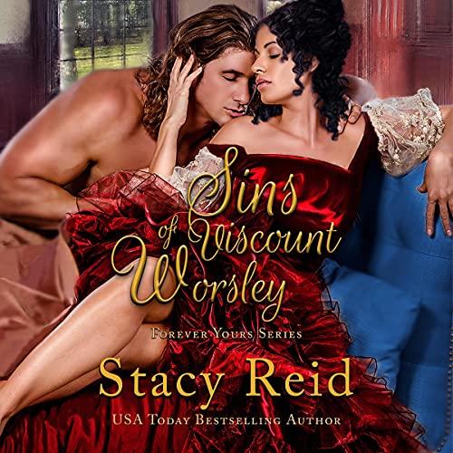 Sins of Viscount Worsley Audiobook By Stacy Reid cover art