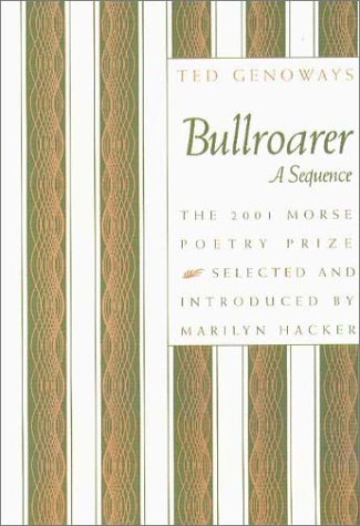 Bullroarer: A Sequence (The Samuel French Morse Poetry Prize)