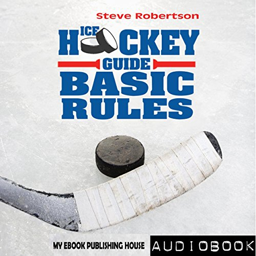 Ice Hockey Guide audiobook cover art