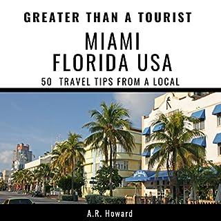 Greater Than a Tourist - Miami, Florida, USA cover art