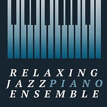 Relaxing Jazz Piano Ensemble