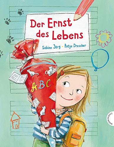 Der Ernst des Lebens: Der Ernst des Lebens: Bilderbuch. Geschenk zur Einschulung