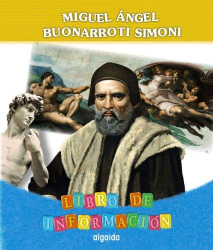 Proyecto Miguel Ángel Buonarroti Simoni. Educación Infantil. Segundo Ciclo (Proyecto Constructivista) - 9788498777246