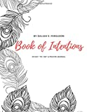 Book of Intentions: Daily To Do & Prayer Journal
