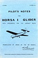 Airspeed Horsa -pilot's Notes: With Appendices for Tug Aircraft Pilots (Pilot's Notes Collection)