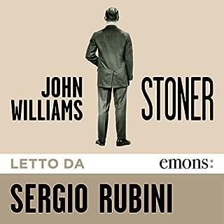 Stoner                   Di:                                                                                                                                 John Edward Williams                               Letto da:                                                                                                                                 Sergio Rubini                      Durata:  9 ore e 18 min     306 recensioni     Totali 4,6