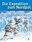 Robert Peary - Die Expedition zum Nordpol - Jean-Benoit Durand
