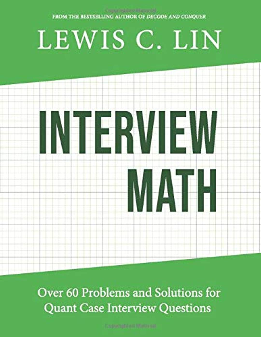 思い出除外する学校Interview Math: Over 60 Problems and Solutions for Quant Case Interview Questions