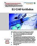 EU GMP-Leitfaden: inkl. Annexe 1-19 - Concept Heidelberg GmbH