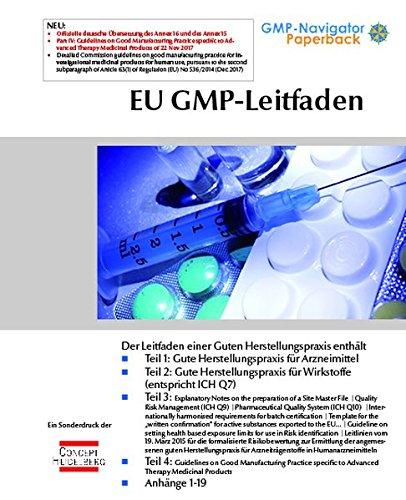 EU GMP-Leitfaden: inkl. Annexe 1-19