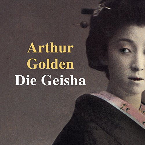 Die Geisha audiobook cover art