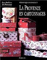 La Provence en cartonnages de Véronique Floucaut