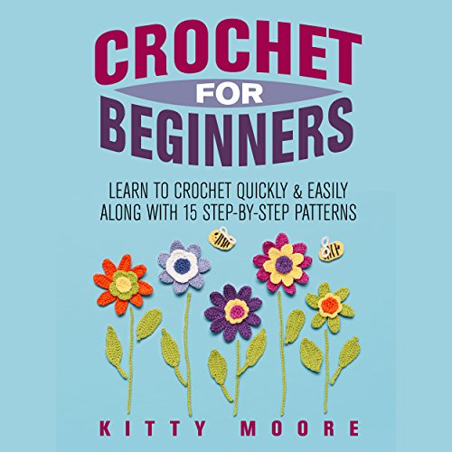 Crochet for Beginners audiobook cover art